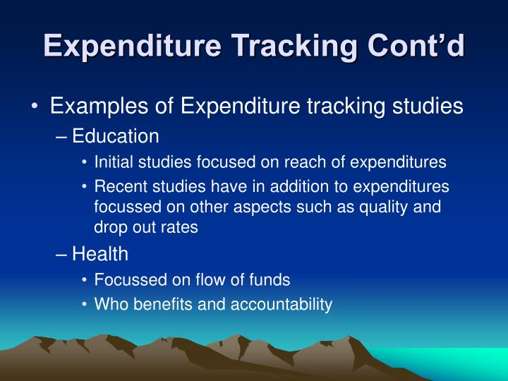 Expenditure Tracking Cont'd