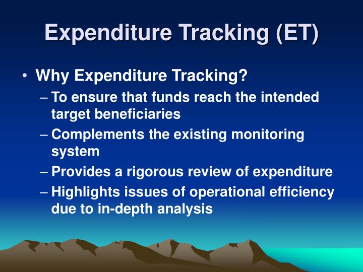 Expenditure Tracking (ET)