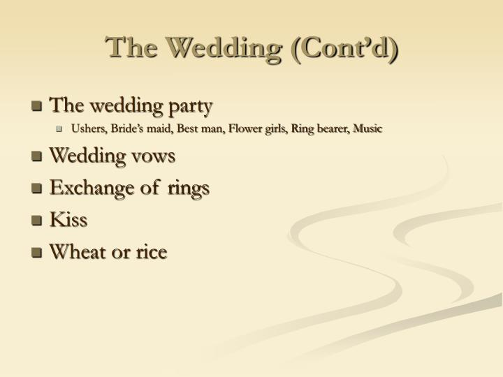 The Wedding (Cont'd)