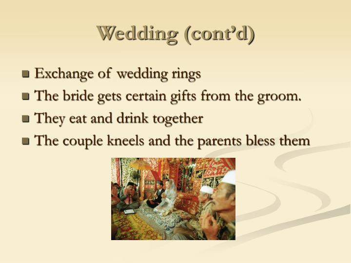 Wedding (cont'd)