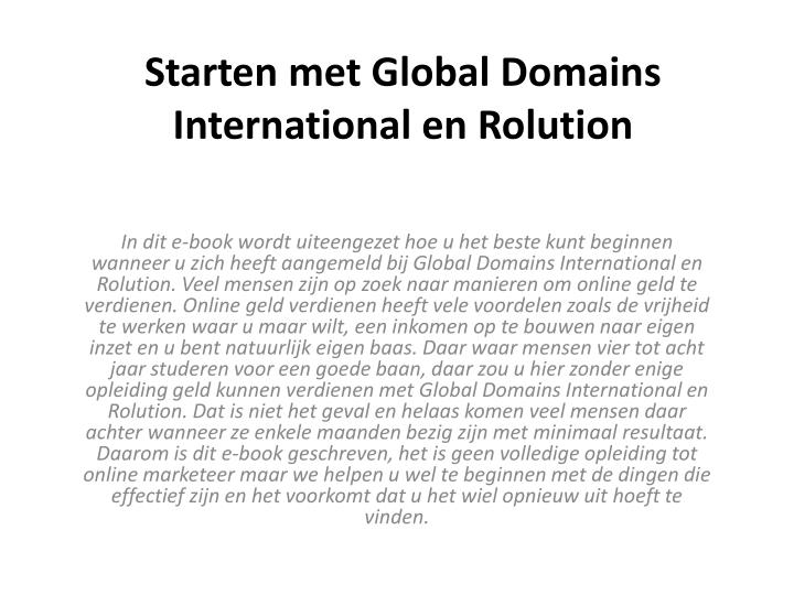 Starten met global domains international en rolution l.jpg
