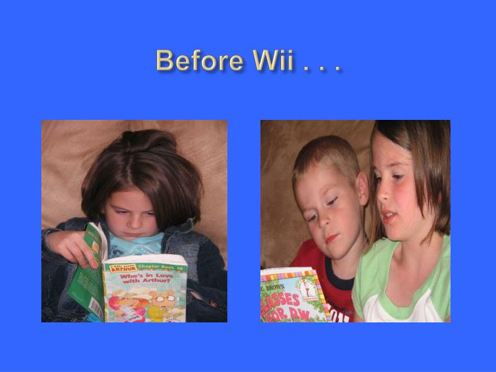 Before wii