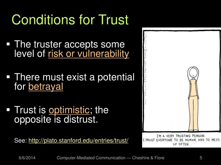 Conditions for Trust