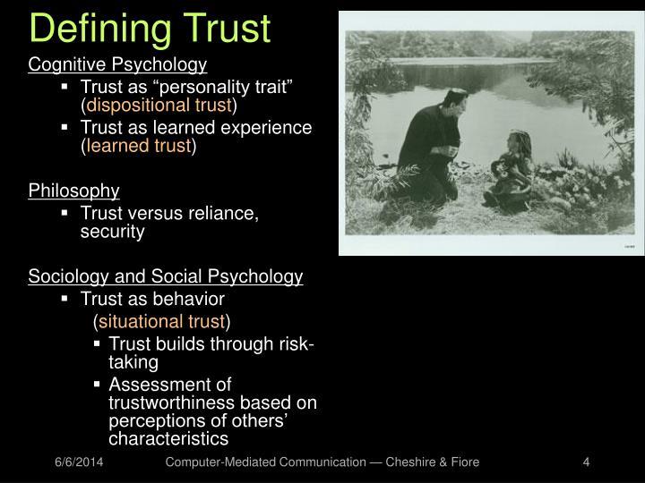 Defining Trust