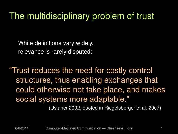The multidisciplinary problem of trust