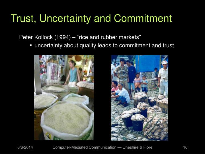 Trust, Uncertainty and Commitment
