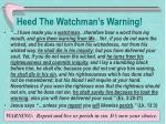 heed the watchman s warning