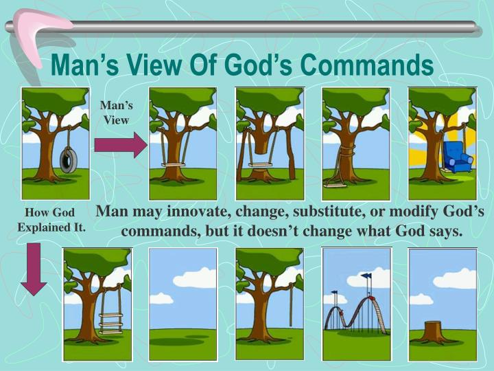 Man s view of god s commands