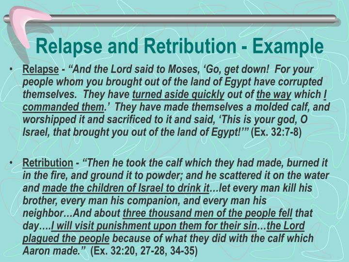 Relapse and Retribution - Example