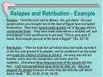 relapse and retribution example