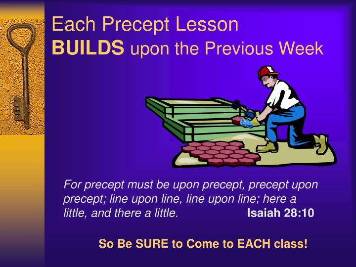 Each Precept Lesson