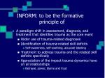 inform to be the formative principle of