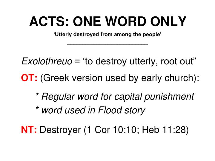 ACTS: ONE WORD ONLY