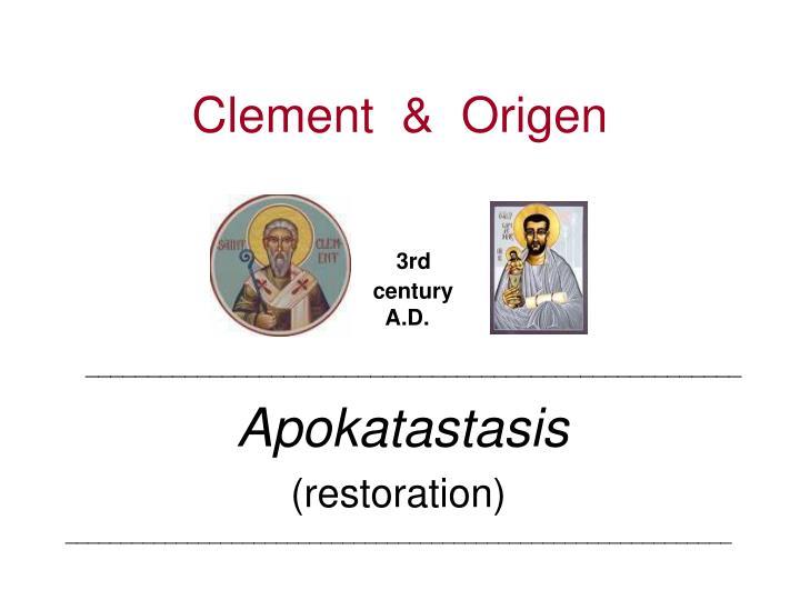Clement  &  Origen