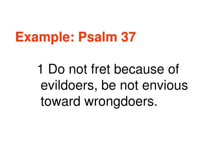 Example: Psalm 37