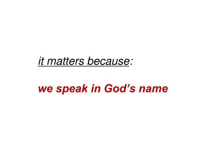 it matters because