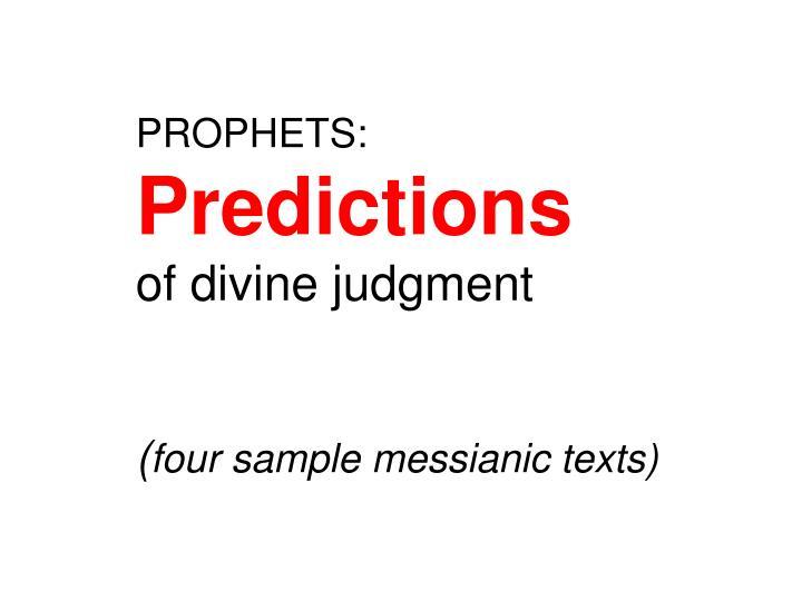 PROPHETS: