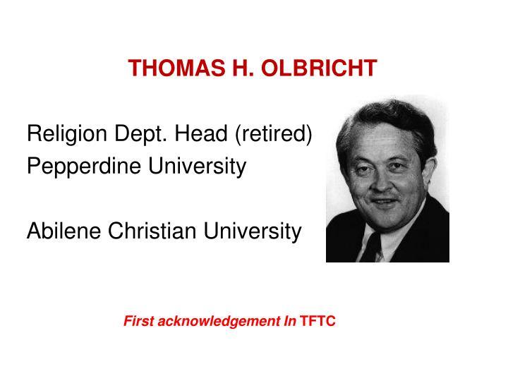 THOMAS H. OLBRICHT