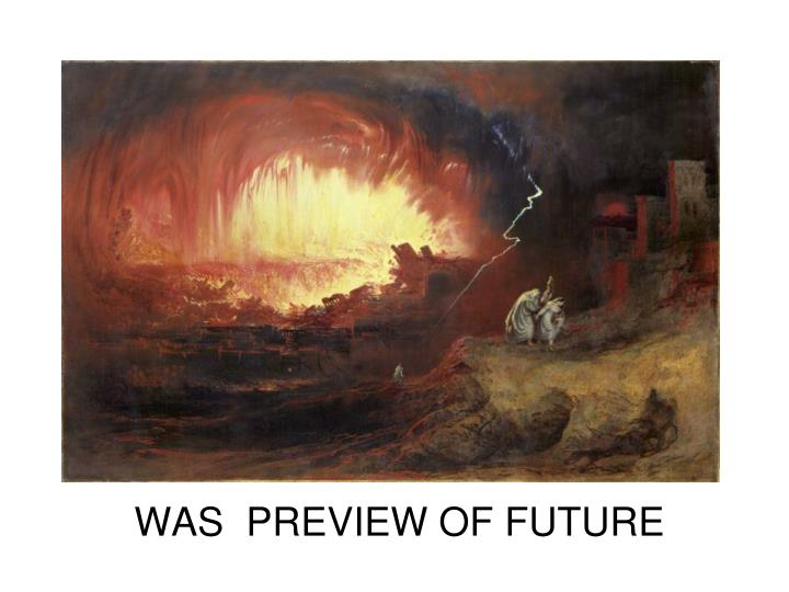 WAS  PREVIEW OF FUTURE