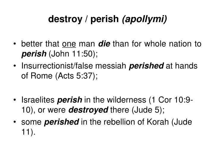 destroy / perish