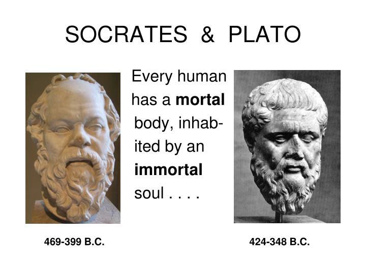 SOCRATES  &  PLATO