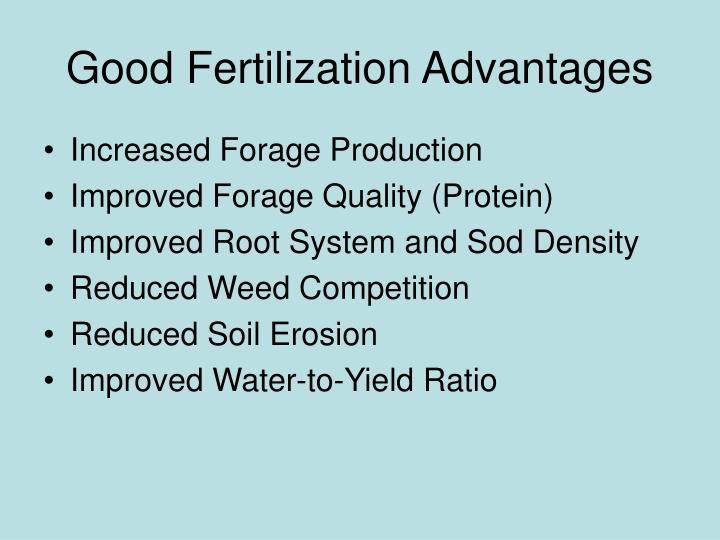 Good Fertilization Advantages