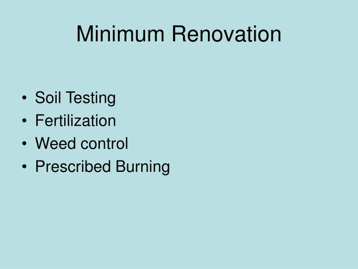 Minimum Renovation