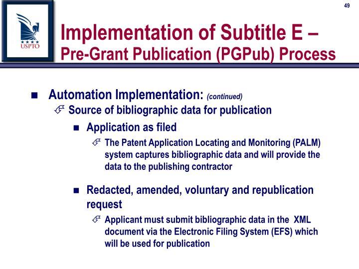 Implementation of Subtitle E –