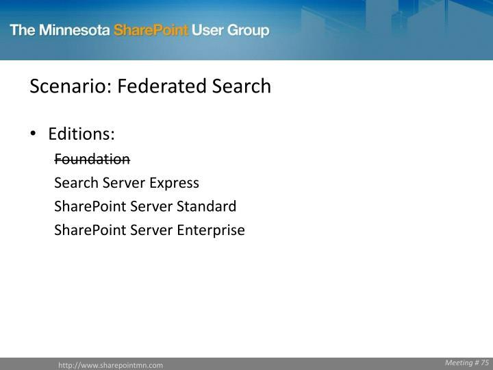 Scenario: Federated Search