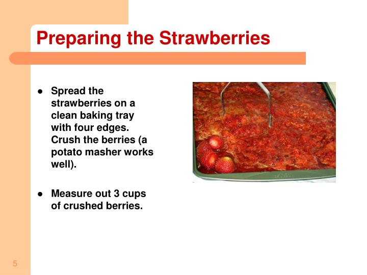 Preparing the Strawberries