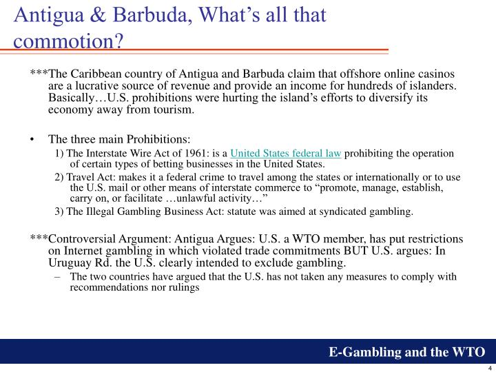 Antigua & Barbuda, What's all that commotion?