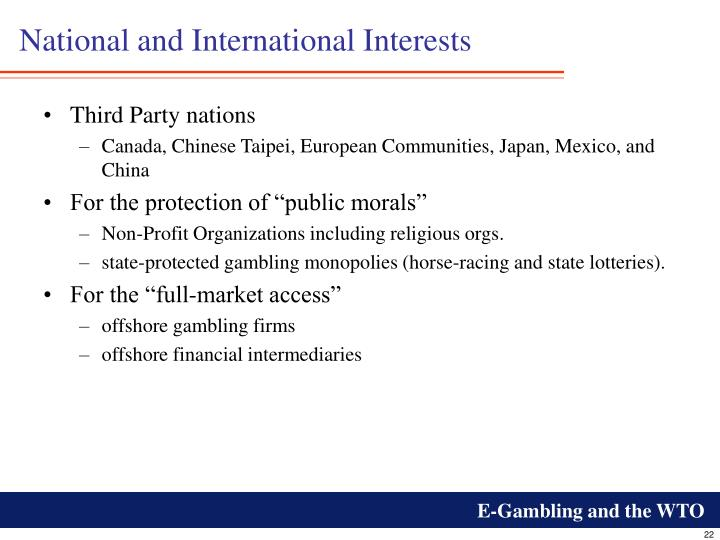 National and International Interests