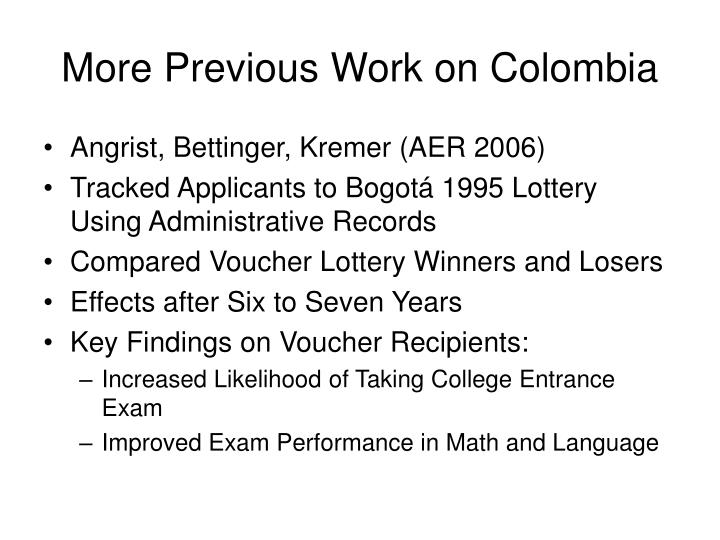 More Previous Work on Colombia