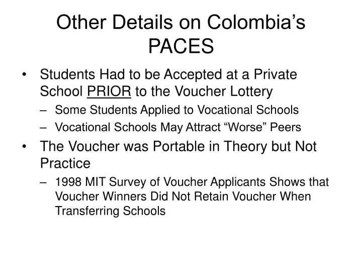 Other Details on Colombia's PACES
