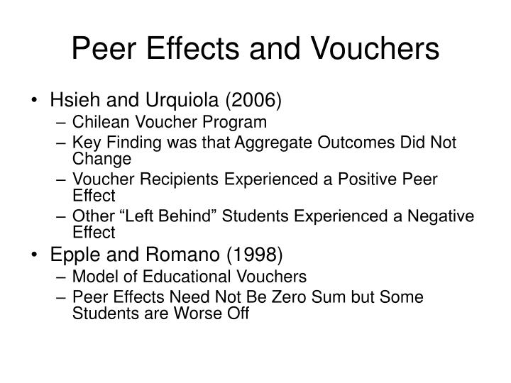 Peer Effects and Vouchers