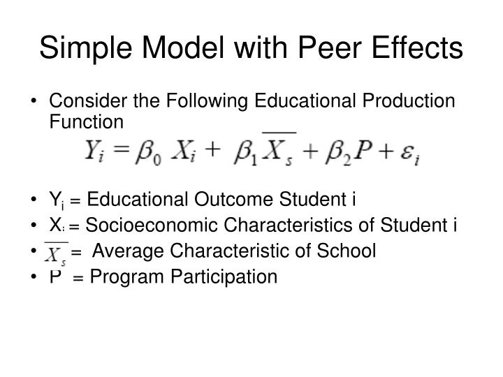 Simple Model with Peer Effects