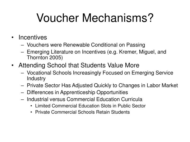 Voucher Mechanisms?