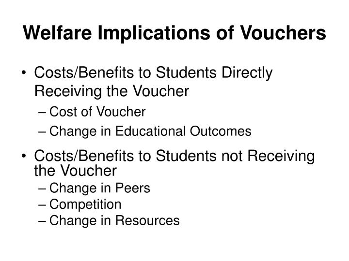 Welfare Implications of Vouchers
