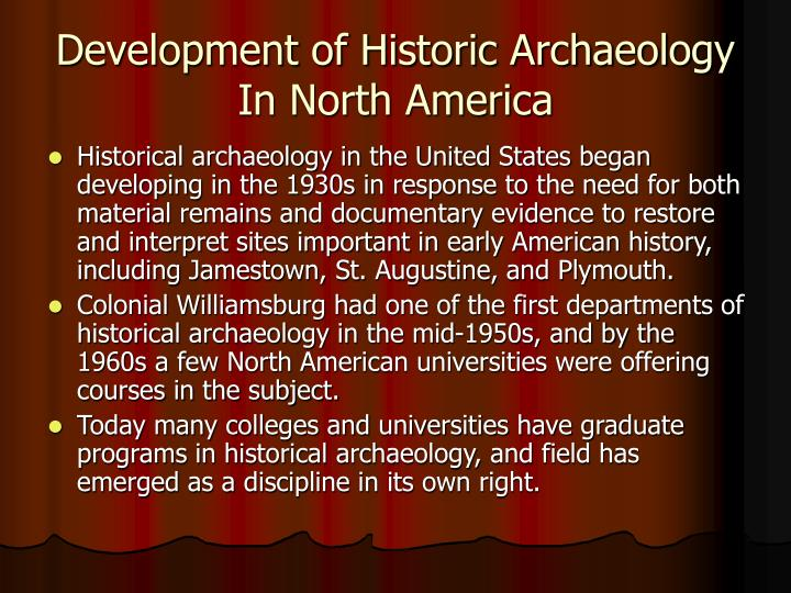 Development of Historic Archaeology In North America