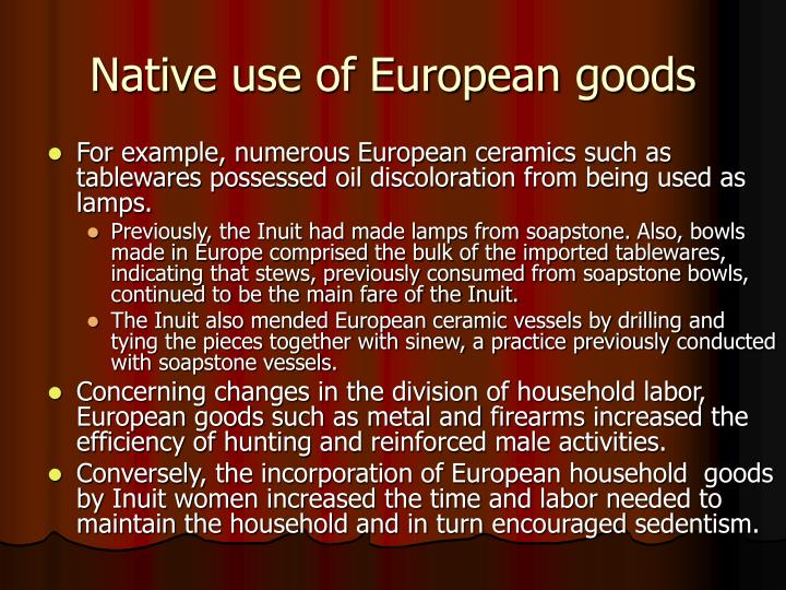 Native use of European goods
