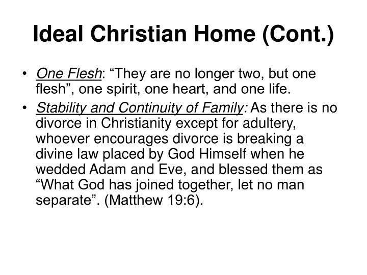 Ideal Christian Home (Cont.)
