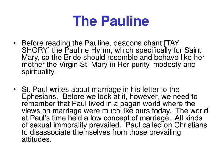 The Pauline