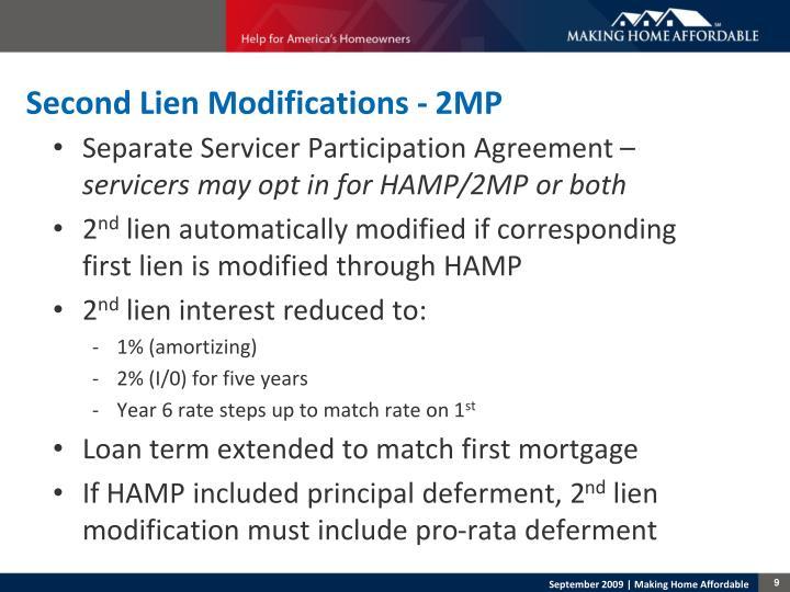 Second Lien Modifications - 2MP