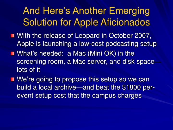 And Here's Another Emerging Solution for Apple Aficionados