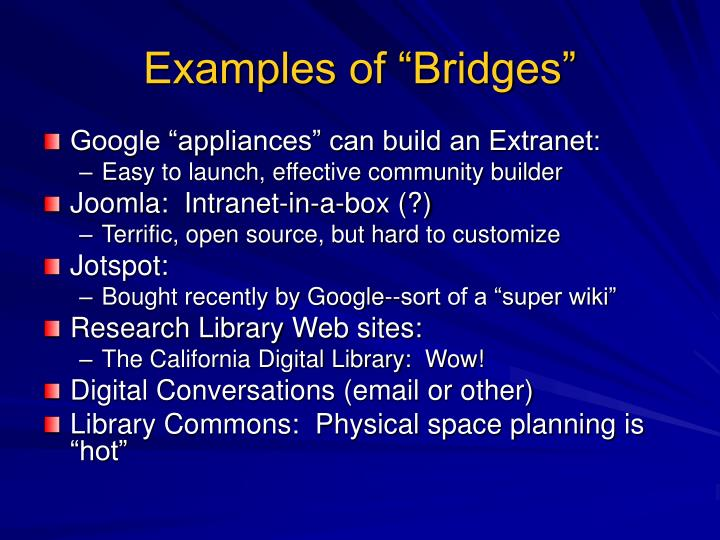"Examples of ""Bridges"""