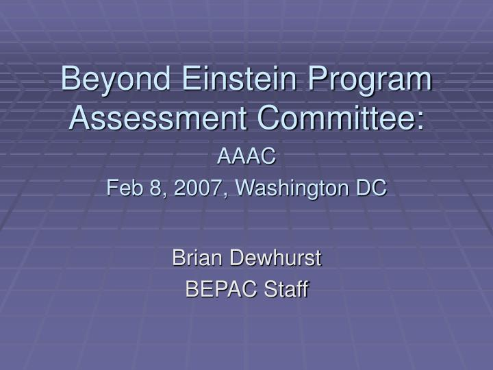 Beyond einstein program assessment committee