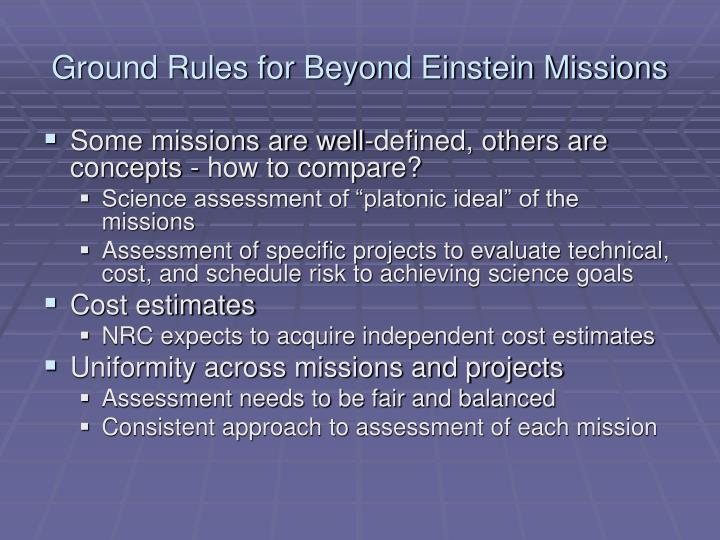 Ground Rules for Beyond Einstein Missions