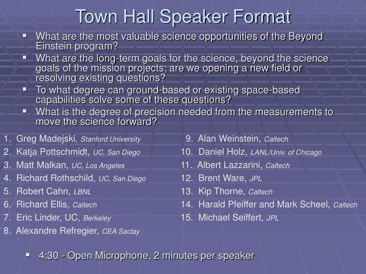 Town Hall Speaker Format
