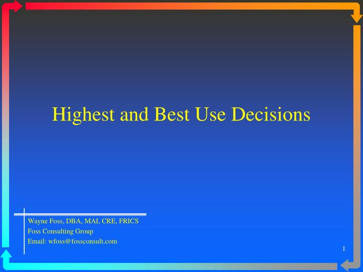 highest and best use decisions