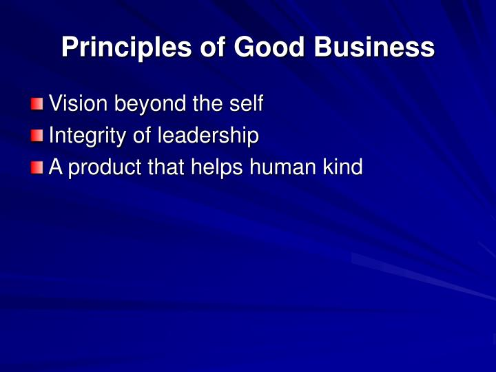 Principles of good business